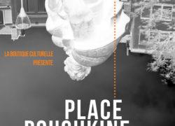Prochaine diffusion – Place Pouchkine